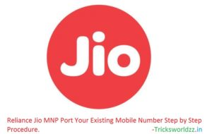 Reliance Jio MNP Port Your Existing Mobile Number