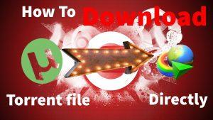 Direct Torrents Download Torrent Files Faster Safer Free