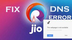 Fix DNS Error Problem Reliance Jio 4G