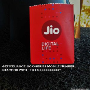"""Now Get Reliance Jio 6-Series Mobile Number Starting With """"+91-6"""""""